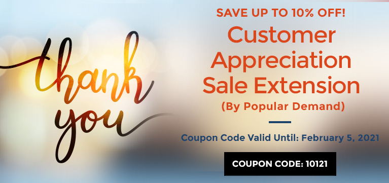 Customer Appreciation Sale - Save Up To 10% OFF