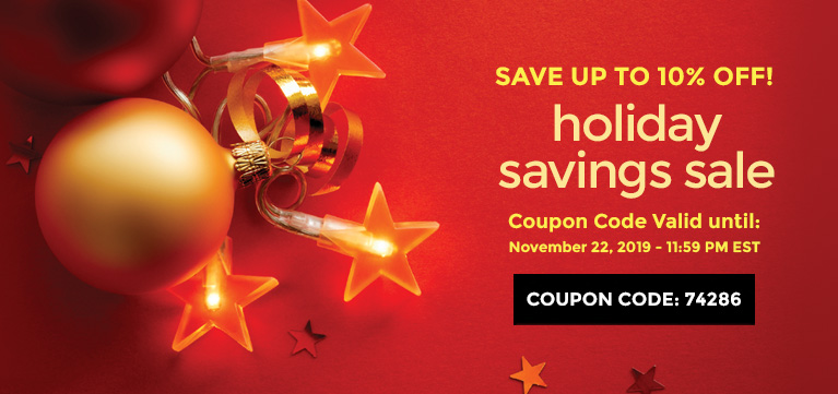 Save up to 10% off with Holiday Savings Coupon Code
